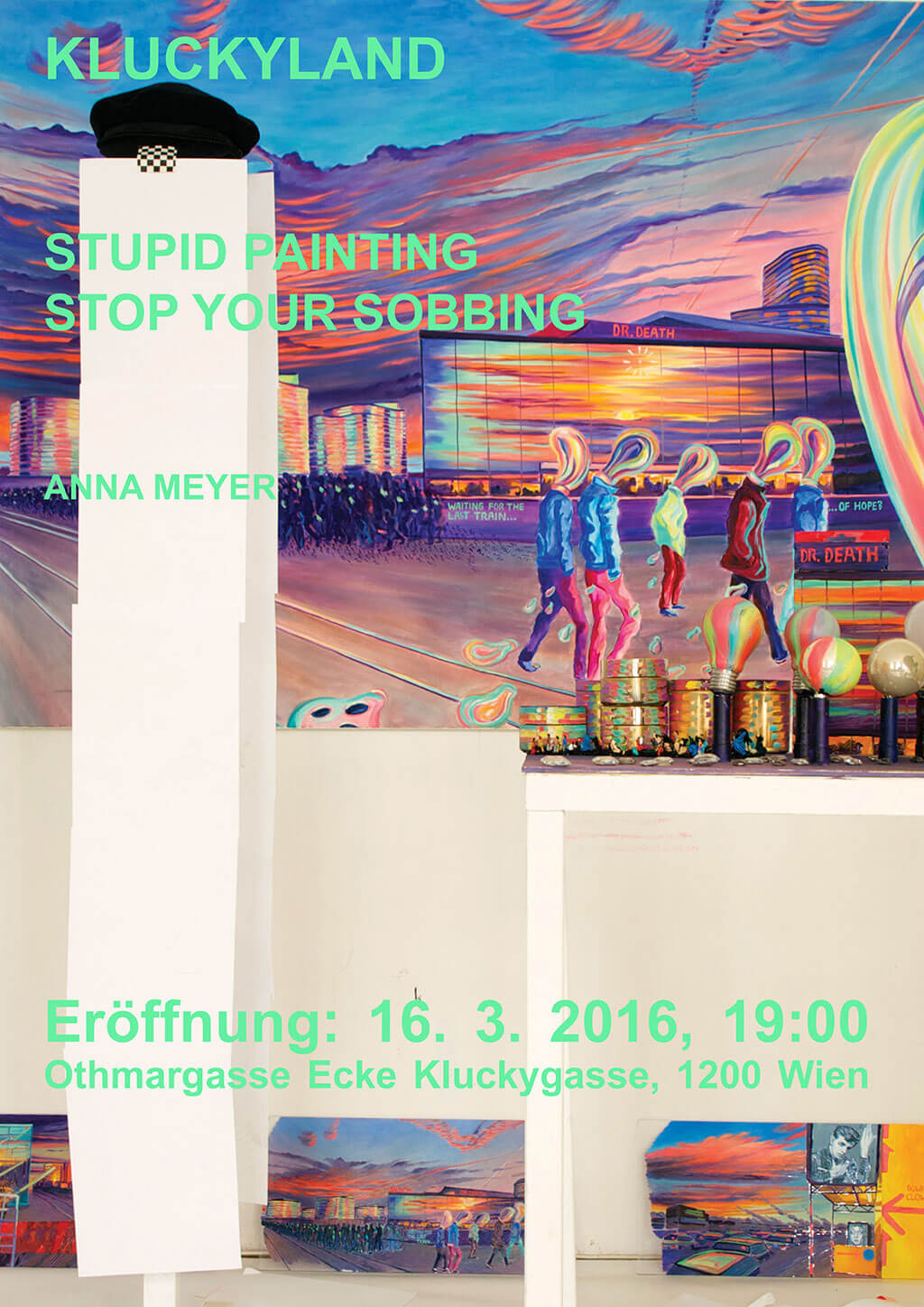 Poster Kluckyland: Anna Meyer: Stupid Painting Stop Your Sobbing